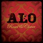 ALO - Roses & Clover