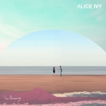 Alice Ivy - I'm Dreaming