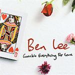 Ben Lee - Gamble Everything For Love