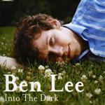 Ben Lee - Into The Dark
