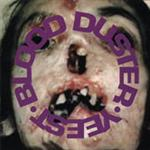 Blood Duster - Yeest