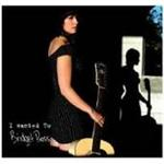 Bridget Pross - I Wanted To