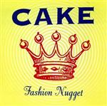 Cake - Fashion Nugget