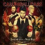 Calling All Cars - Dancing With A Dead Man