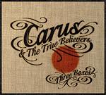 Carus And The True Believers - Three Boxes