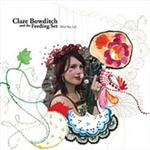 Clare Bowditch And The Feeding Set - What Was Left