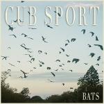 Cub Sport - BATS