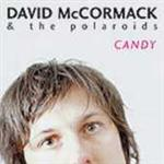 David McCormack And The Polaroids - Candy