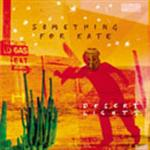 Something For Kate - Desert Lights (Limited Edition 2CD)