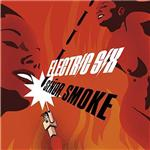Electric Six - Senor Smoke