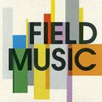 Field Music - Field Music / Write Your Own History (Limited Edition Australian 2CD)
