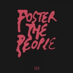 Foster The People - III