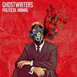 Ghostwriters - Political Animal