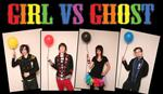 Girl Vs Ghost