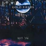 Gold Fields - Black Sun