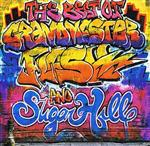 Grandmaster Flash And Sugar Hill - The Best Of