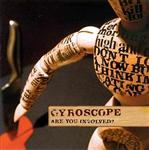 Gyroscope - Are You Involved