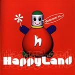 Happyland - Welcome To... Happyland