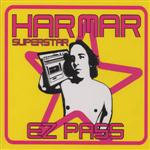 Har Mar Superstar - Ez Pass
