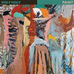 Holy Holy - Paint