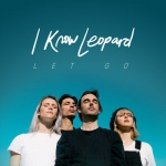 I Know Leopard - Let Go