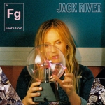 Jack River - Fool's Gold