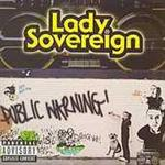 Lady Sovereign - Public Warning