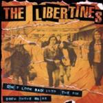 Libertines - Don't Look Back Into The Sun