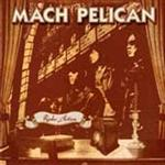 Mach Pelican - Radio Action