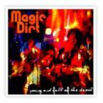 Magic Dirt - Young And Full Of The Devil