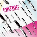 Metric - Monster Hospital