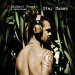 Michael Franti And Spearhead - Stay Human