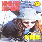 Mindless Drug Hoover - Top Banana