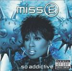 Missy Elliott - ...So Addictive
