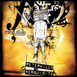 Pete Philly And Perquisite - Mindstate