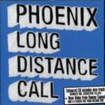 Phoenix - Long Distance Call