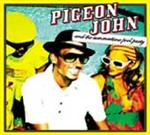 Pigeon John - And The Summertime Pool Party