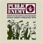 Public Enemy - Power To The People And The Beats (Greatest Hits)