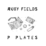 Ruby Fields - P Plates