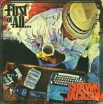 Shawn Jackson - First Of All...