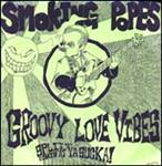 Smoking Popes / Groovy Love Vibes - Split 7