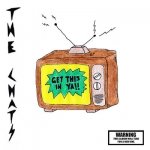THE CHATS - Get This In Ya
