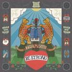 The 2 Bears - Be Strong
