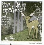 The Grates - The Ouch The Touch