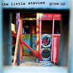 The Little Stevies - Grow Up