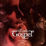 The Lost Gospel - According To...