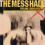 The Mess Hall - Feeling Sideways