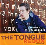The Tongue - Redux: The Mixtape