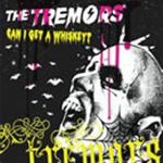 The Tremors - Can I Get A Whiskey