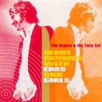 Tim Rogers And The Twin Set - What Rhymes With Cars And Girls
